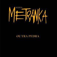 CD - Banda Metranka - Outra pedra