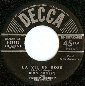 Compacto - Bing Crosby – La Vie En Rose / I Cross My Fingers