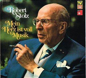 LP - Robert Stolz – Mein Herz Ist Voll Musik