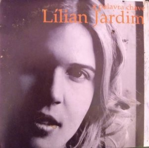 CD - Lilian Jardim – A Palavra Chave
