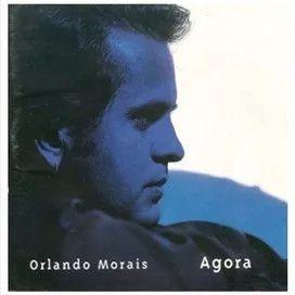 CD - Orlando Morais – Agora
