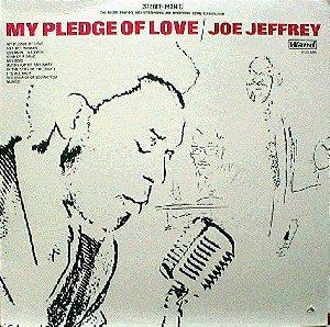 LP Joe Jeffrey – My Pledge Of Love