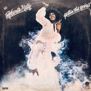LP Roberta Kelly ‎– Gettin' The Spirit