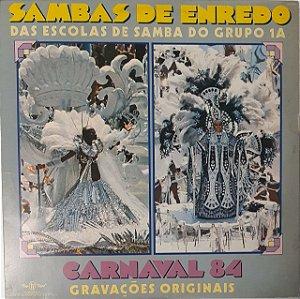 LP – Sambas De Enredo Das Escolas De Samba Do Grupo 1A - Carnaval 84 (Vários Artistas)