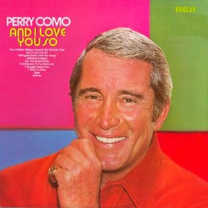 LP ‎– Perry Como ‎– And I Love You So