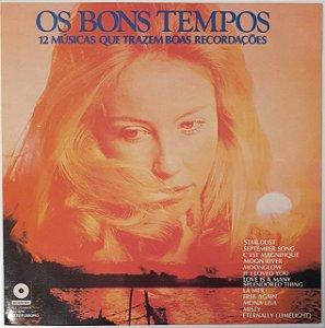 LP – Os Bons Tempos 12 Músicas Que Trazem Boas Recordações