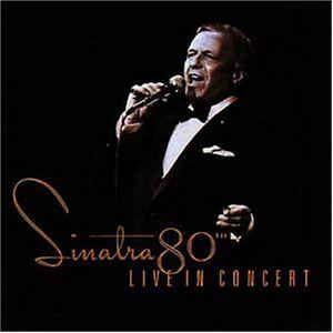 CD - Frank Sinatra – Sinatra 80th Live In Concert