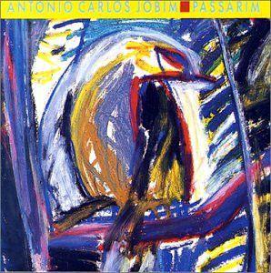 CD - Antonio Carlos Jobim – Passarim