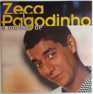 CD - Zeca Pagodinho – O melhor de