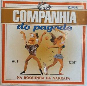 CD - Companhia Do Pagode – Na Boquinha Da Garrafa