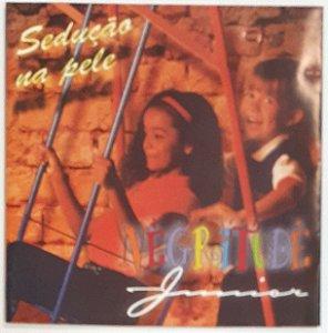 CD - Negritude Junior – Sedução Na Pele