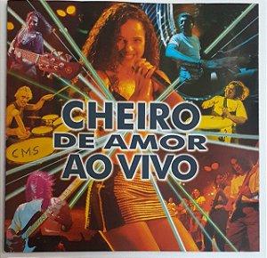CD - Cheiro De Amor – Ao Vivo