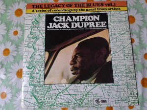 LP Champion Jack Dupree ‎– The Legacy Of The Blues Vol. 1