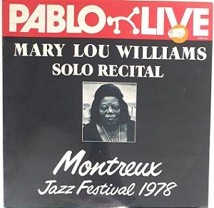 LP - Mary Lou Williams – Solo Recital Montreux Jazz Festival 1978 - Importado