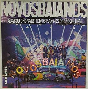LP - Novos Baianos – Acabou Chorare Novos Baianos Se Encontram (Polysom)