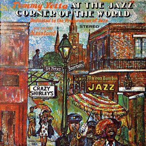 LP Tommy Yetta – At The Jazz Corner Of The World - Importado (US)