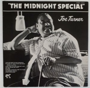 LP Joe Turner – Midnight Special