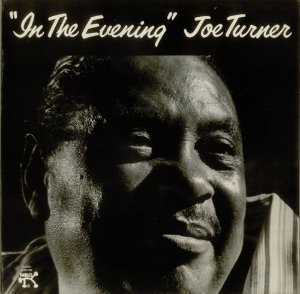 LP Joe Turner – In The Evening - Importado (US)