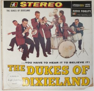 LP The Dukes Of Dixieland – The Dukes Of Dixieland...You Have To Hear It To Believe It - Importado (US)
