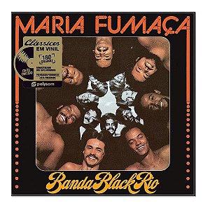LP - Banda Black Rio – Maria Fumaça (Lacrado)
