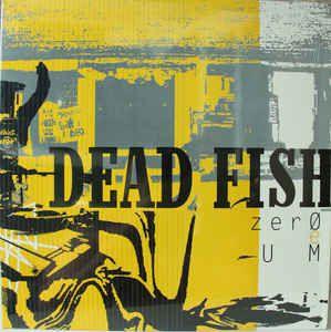 LP - Dead Fish – Zero E Um (Novo Lacrado) Polysom