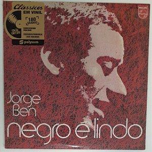 LP - Jorge Ben – Negro É Lindo (Lacrado) Polysom