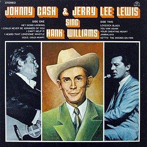 LP - Johnny Cash & Jerry Lee Lewis – Johnny Cash & Jerry Lee Lewis Sing Hank Williams - Importado (US)