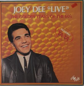 """LP - Joey Dee – """"Live"""" - The Golden Years Of The 60s Importado (France))"""