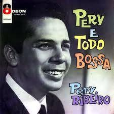 LP Pery Ribeiro – Pery É Todo Bossa