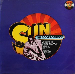 LP - Sun: The Roots Of Rock: Volume 3: Delta Rhythm Kings (IMP)