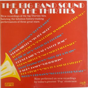 LP - Enoch Light And The Light Brigade – The Big Band Sound Of The Thirties