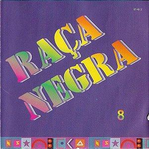 CD - Raça Negra – 8