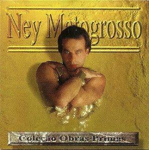 CD - Ney Matogrosso – Coleção Obras-Primas