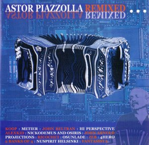 CD - Astor Piazzolla – Astor Piazzolla (Remixed) - IMP