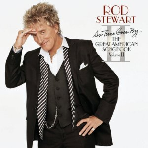 CD - Rod Stewart – As Time Goes By... The Great American Songbook Vol. II