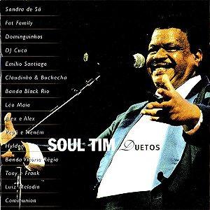 CD - Soul Tim Duetos