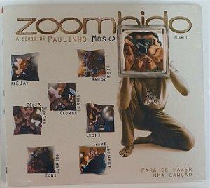 CD - Zoombido - A série de Paulinho Moska - Volume II (Novo - Lacrado)
