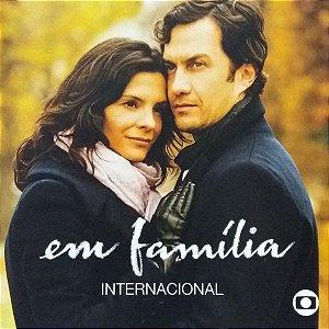 CD - Em Família Internacional (Novela Globo)