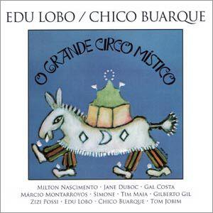 CD - O Grande Circo Místico - Chico Buarque / Edu Lobo (DIGIPACK)