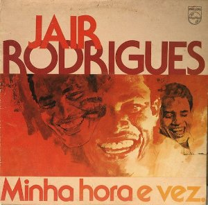 LP - Jair Rodrigues – Minha Hora E Vez