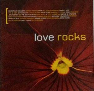 CD - Love Rocks (Importado (US) - DUPLO)