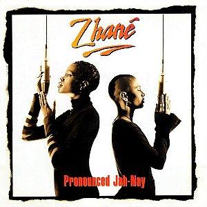 CD - Zhané – Pronounced Jah-Nay - Importado (US)