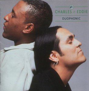 CD - Charles & Eddie – Duophonic
