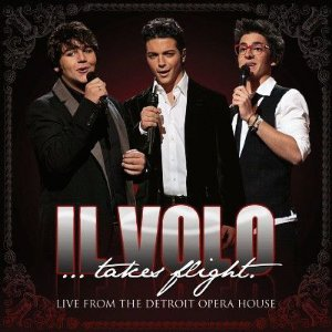 CD - Il Volo – Takes Flight - Live From Detroit Opera House