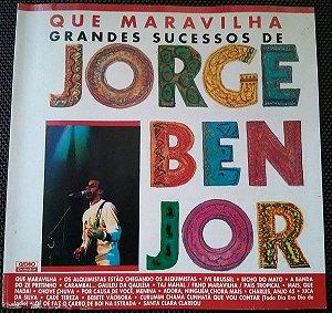 CD - Jorge Ben Jor - Que Maravilha (Grandes Sucessos De Jorge Ben Jor)