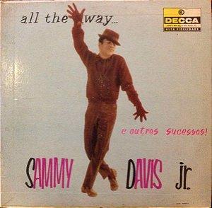LP - Sammy Davis, Jr. – All The Way...E Outros Sucessos!