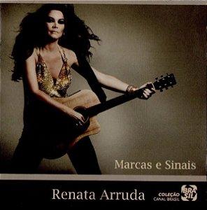 CD - Renata Arruda – Marcas E Sinais