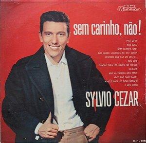 LP - Sylvio Cezar – Sem Carinho, Não!