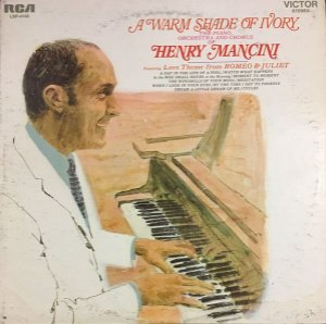 LP - The Piano, Orchestra And Chorus Of Henry Mancini – A Warm Shade Of Ivory