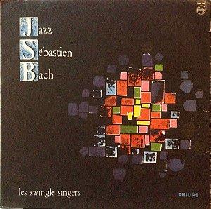 LP - Les Swingle Singers - Jazz Sébastien Bach